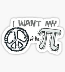 I want my Peace of the Pi Sticker