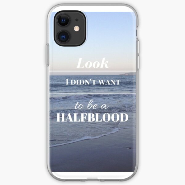 Look I didn't want to be a Halfblood- Percy Jackson iPhone Soft Case