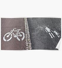 Walk and bike path Sign Poster