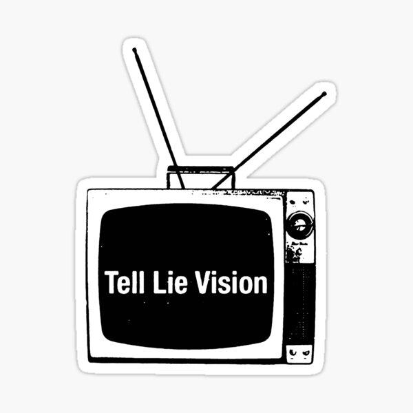 Tell Lie Vision Sticker