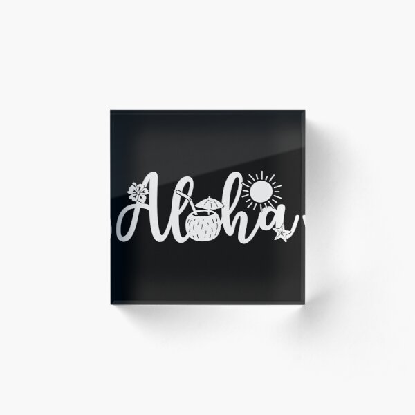 Aloha Acrylic Block