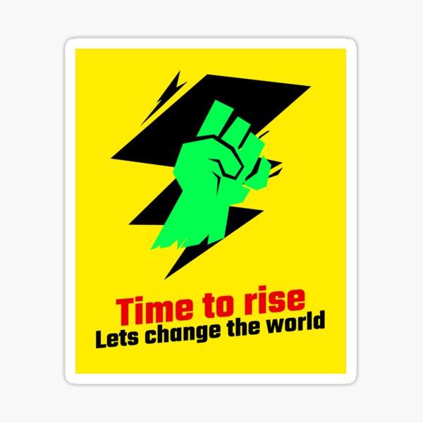 Lets Change The World! Sticker