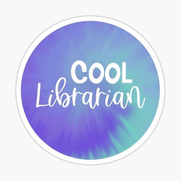 Not a Regular Librarian... A COOL Librarian Sticker