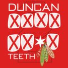 Duncan Teeth_X by fohkat