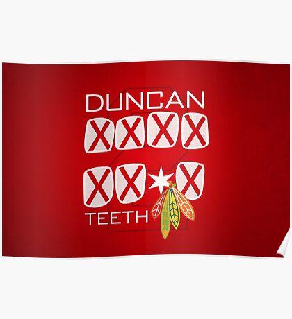 Duncan Teeth_X Poster