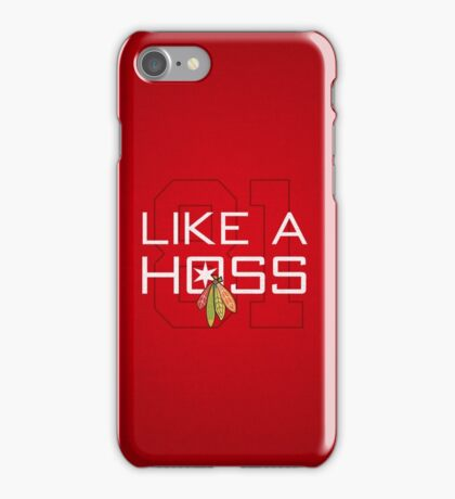 Like a Hoss iPhone Case/Skin