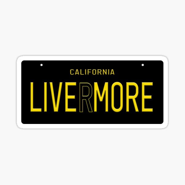 Livermore (Live More) License Plate Sticker