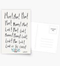 Mum, Mummy! LOOK! Postcards