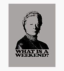 Downton Abbey What Is A Weekend Tshirt Photographic Print