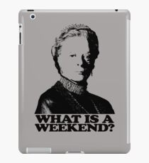Downton Abbey What Is A Weekend Tshirt iPad Case/Skin