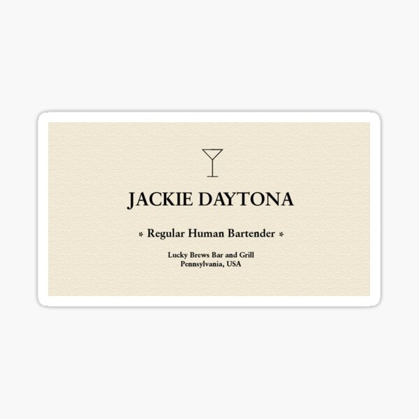 Jackie Daytona: Regular Human Bartender Sticker