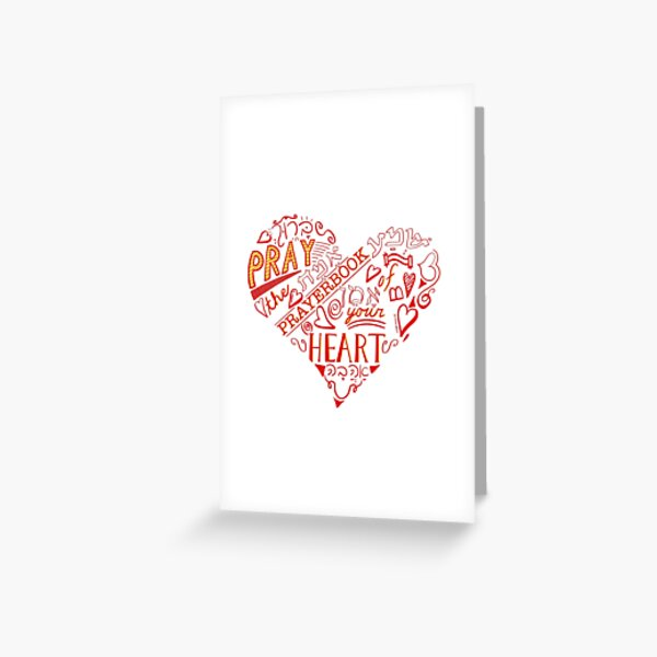 Pray the Prayerbook of Your Heart Greeting Card