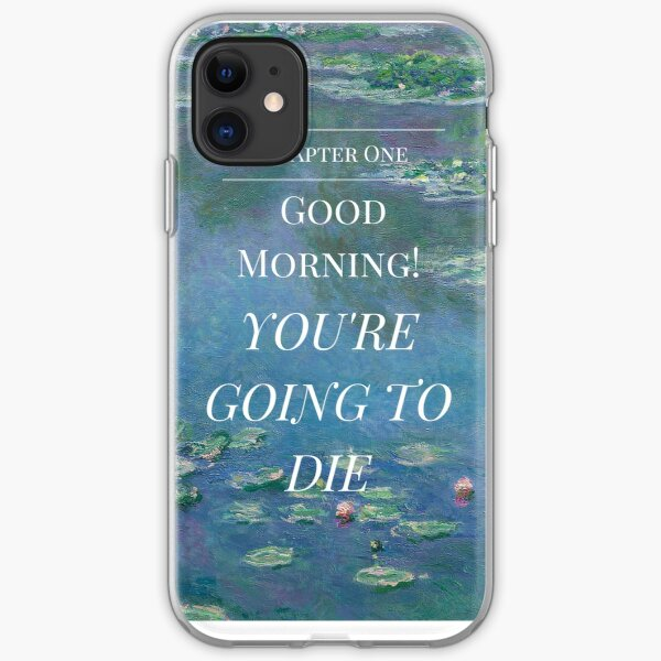 Good Morning! You're Going to Die- Magnus Chase- Waterlillies iPhone Soft Case