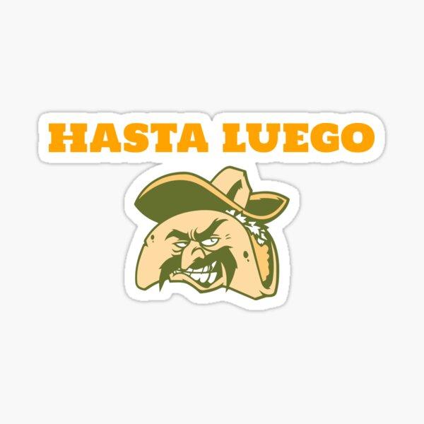 Hasta Luego Taco Sticker