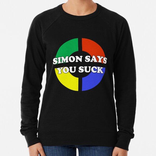 says suck Simon you