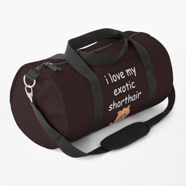 i love my exotic cat shirt Duffle Bag