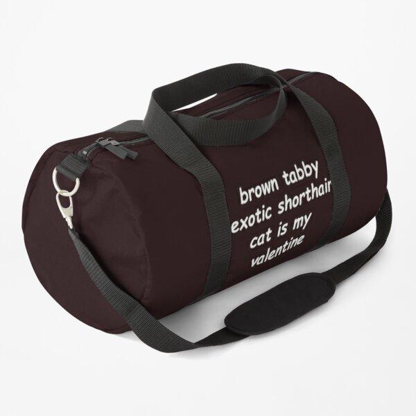 brown tabby exotic shorthair cat is my valentine shirt Duffle Bag