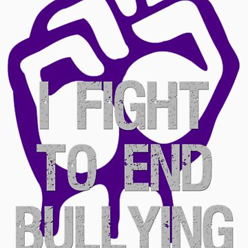 I Fight To End Bullying Indigo by seldred80