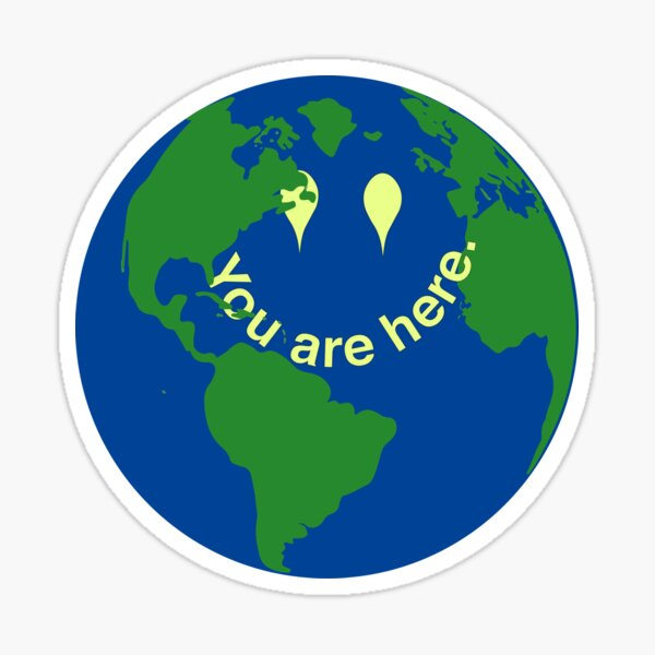 You Are Here Earth  Sticker