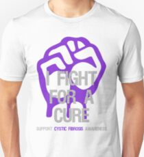 I Fight For A Cure - Cystic Fibrosis T-Shirt