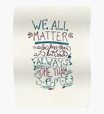 We All Matter Poster