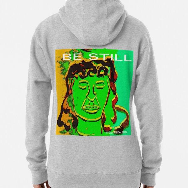 Be Still Meditate Digital Pullover Hoodie
