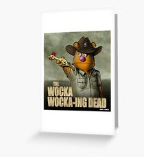 The Wocka Wocka-ing Dead Greeting Card