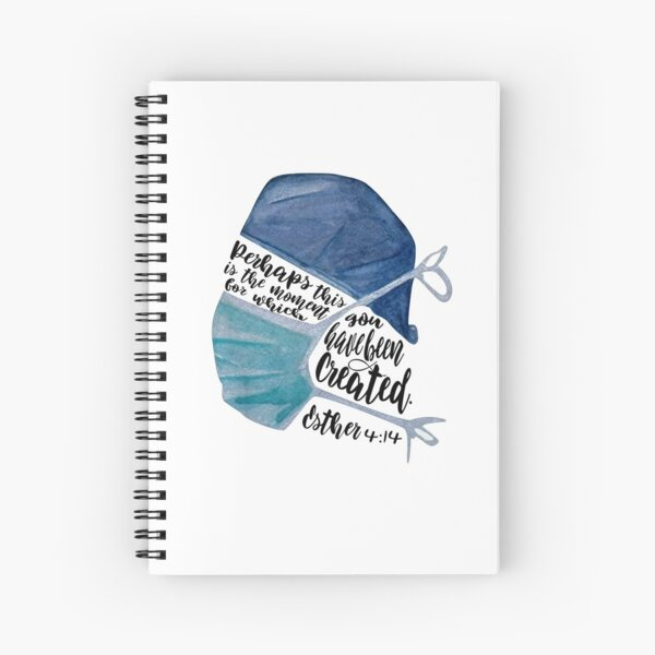 Perhaps This is the Moment Esther 4:14 Healthcare Worker Spiral Notebook