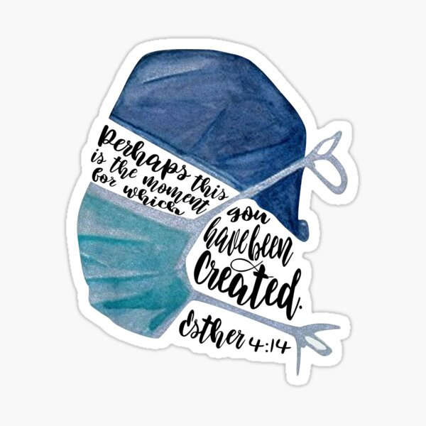 Perhaps This is the Moment Esther 4:14 Healthcare Worker Sticker