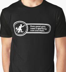 [M/f] Good girls need spanking, too! Graphic T-Shirt