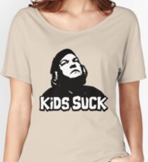 Kids Suck! Women's Relaxed Fit T-Shirt