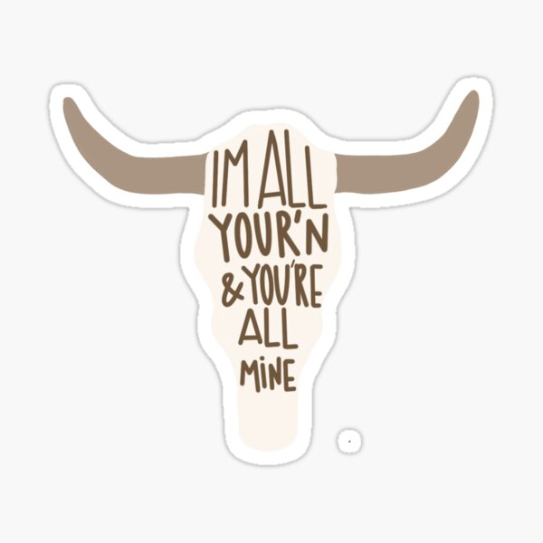 All Your'n Cow Skull Sticker