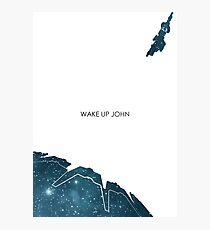 Wake Up John Photographic Print