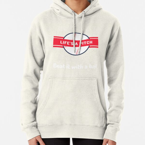Life is A Pitch Pullover Hoodie