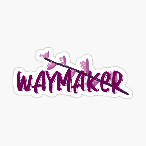 Waymaker Sticker Sticker