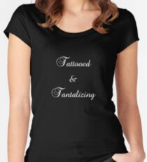 Tattooed & Tantalizing (white text) Women's Fitted Scoop T-Shirt