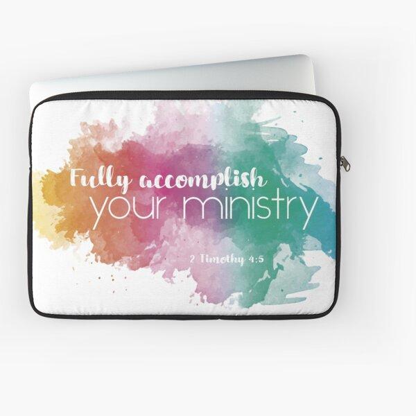 Fully Accomplish Your Ministry - English Laptop Sleeve