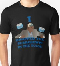 """I dropped the screw in the tuna!"" T-Shirt"