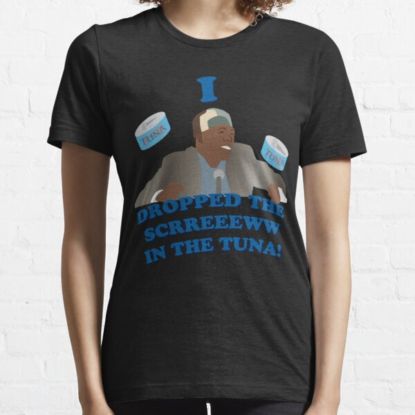 """""""I dropped the screw in the tuna!"""" Essential T-Shirt"""