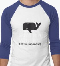 Save the Whales! Eat the Japanese Men's Baseball ¾ T-Shirt
