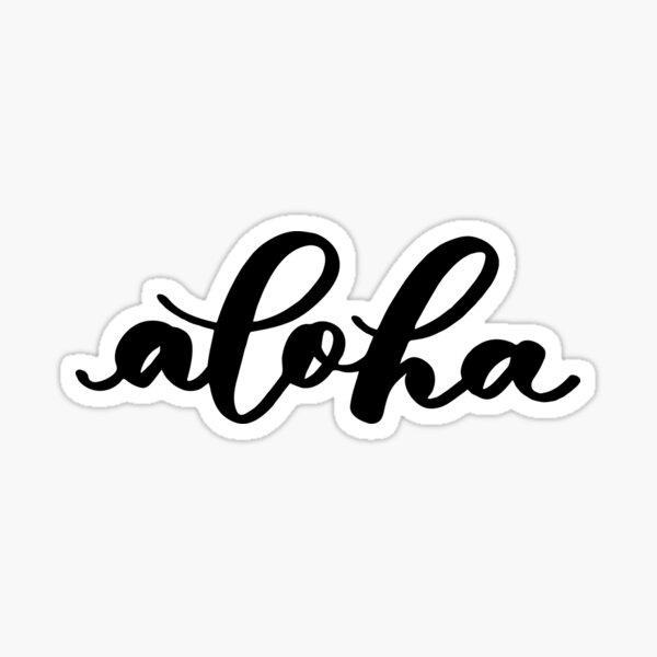 Aloha from Hawaii in Black Modern Brush Lettering Sticker