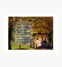 If we confess-1 Jn. 1:9 Art Print