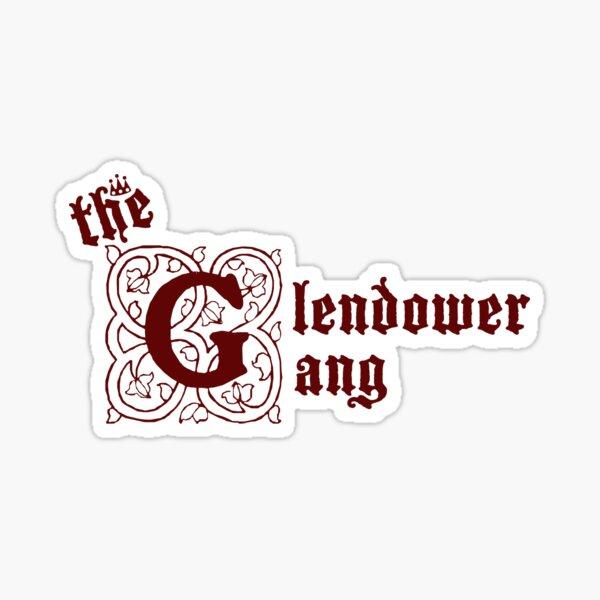 The Glendower Gang Sticker