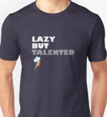 Lazy But Talented - Rainbow Dash Unisex T-Shirt