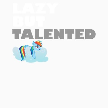 Lazy But Talented - Rainbow Dash VIP by jblee22