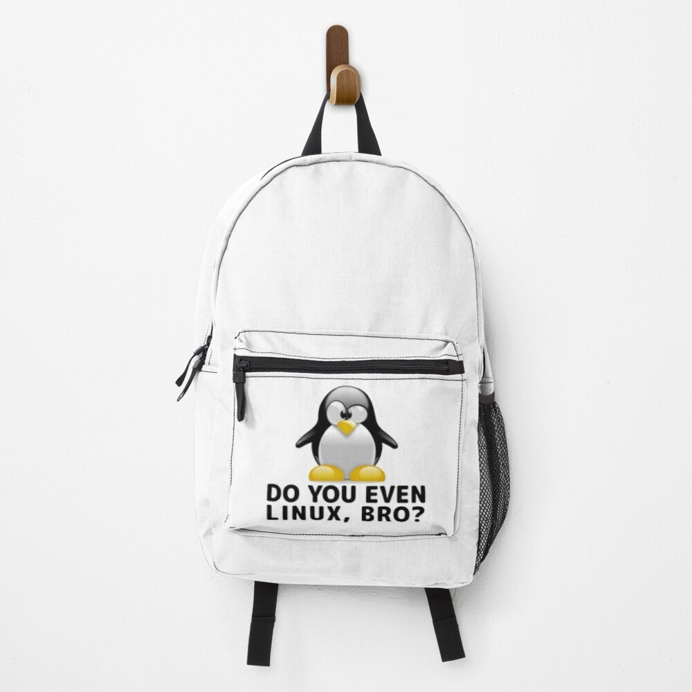 Do you even Linux, Bro?  Backpack