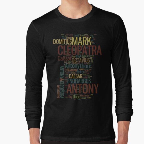 Shakespeare's Antony & Cleopatra Word Play Long Sleeve T-Shirt