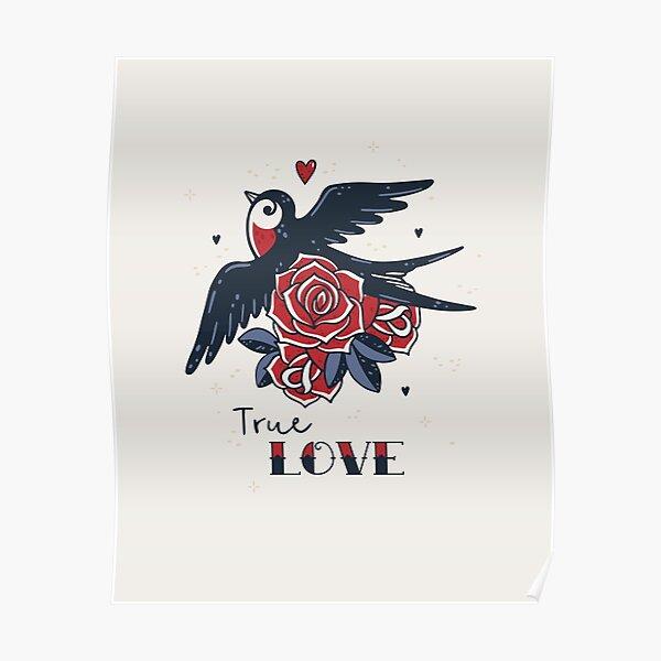 True Love | Impression de tatouage old school | Hirondelle et roses Poster