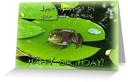Birthday Greeting Card - Bullfrog on Lily Pad by MotherNature