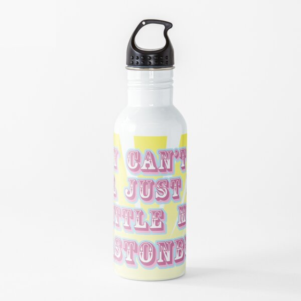 Why can't we all just be a little more Glastonbury Water Bottle